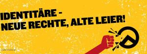 Identitäre-neue-rechte-alte-leier !
